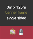 3m x 1.25m banner frame - single sided
