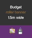Budget 1.5m wide