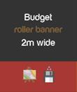 Budget 2m wide
