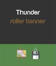 Thunder Roller Banner