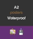 A2 - Waterproof Posters