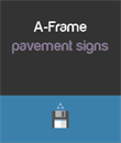 A-Frame Pavement Signs