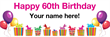 PVC Banner - 6ft x 2ft - Birthday - 3 - 60th - White