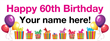 PVC Banner - 8ft x 3ft - Birthday - 3 - 60th - White