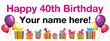 PVC Banner - 8ft x 3ft - Birthday - 3 - 40th - White