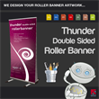 Thunder (Double Sided) Roller Banner - We design it for you