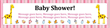 PVC Banner - 12ft x 3ft - Baby Shower - 2 - Pink