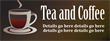 PVC Banner - 8ft x 3ft - Tea and Coffee - 1