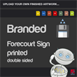 Branded icon forecourt sign with 2 Waterproof graphics