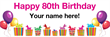 PVC Banner - 6ft x 2ft - Birthday - 3 - 80th - White