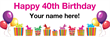 PVC Banner - 6ft x 2ft - Birthday - 3 - 40th - White